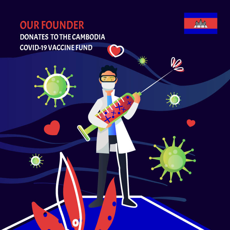Our Founder Donates To The Cambodia Covid-19 Vaccine Fund